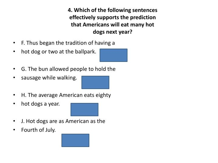 4. Which of the following sentences