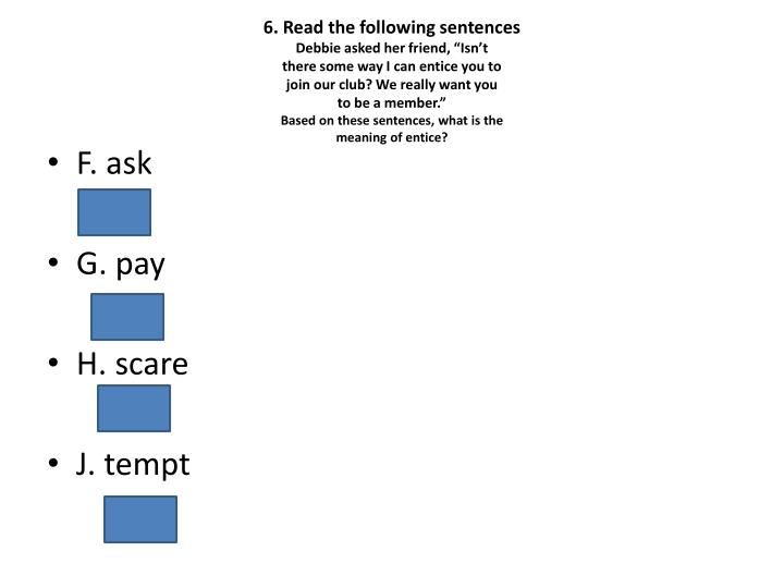 6. Read the following sentences