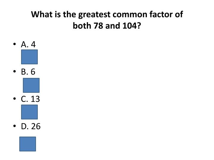 What is the greatest common factor of
