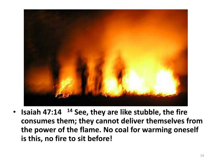 Image result for Isaiah 47:14