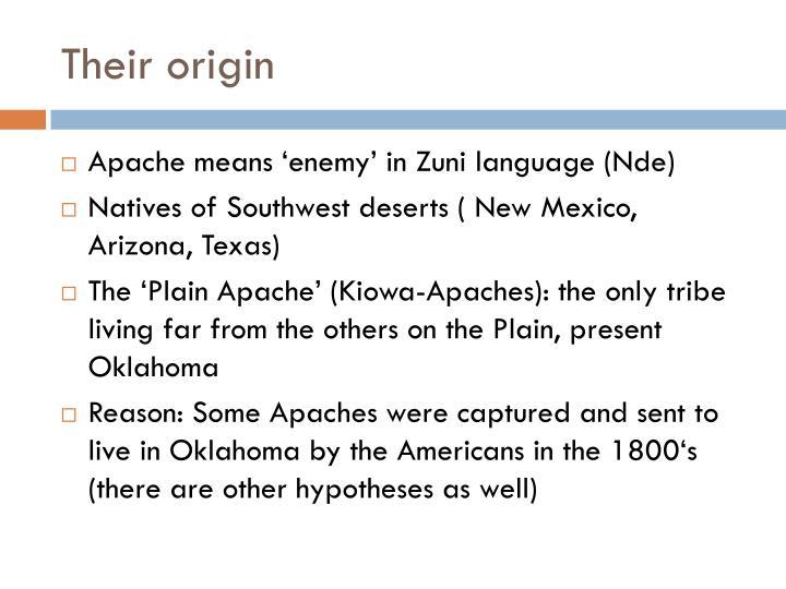 Their origin