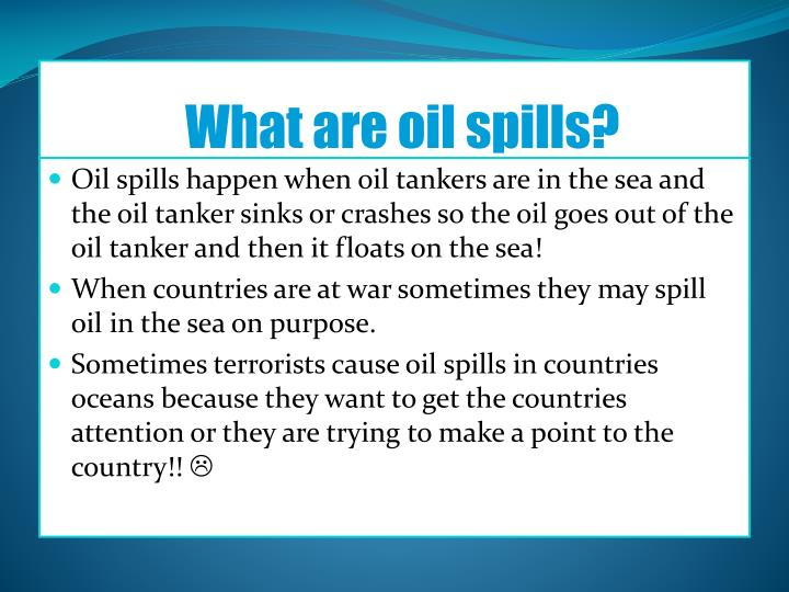 What are oil spills
