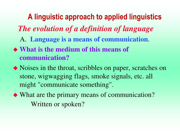 A linguistic approach to applied linguistics