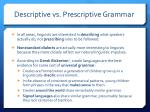descriptive vs prescriptive grammar