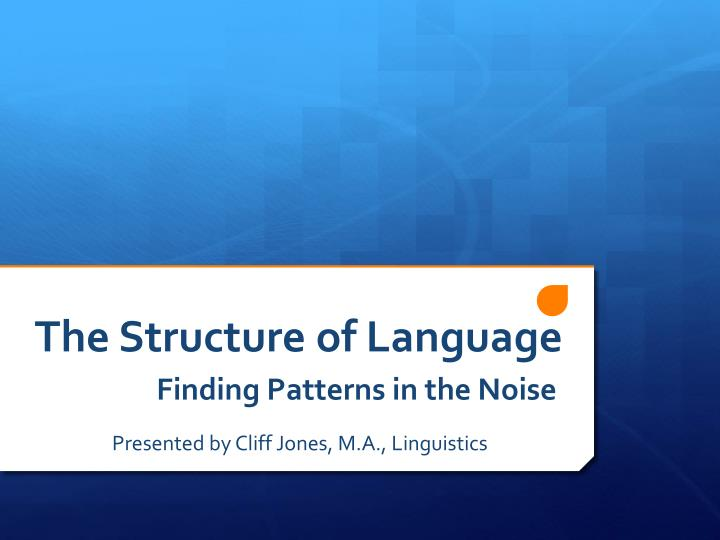 the structure of language n.