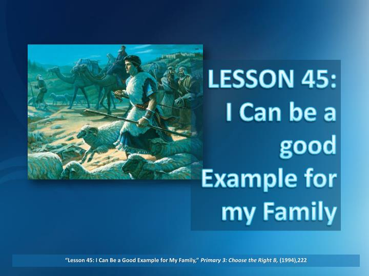 lesson 45 i can be a good example for my family primary 3 choose the right b 1994 222 n.