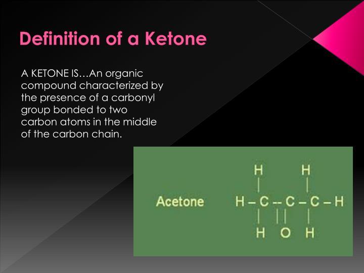 Definition of a ketone