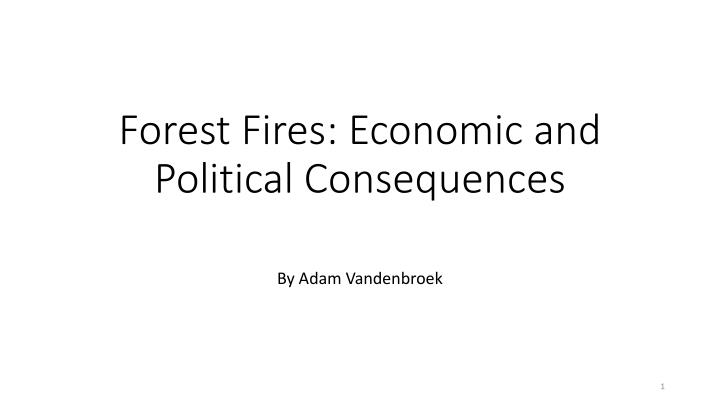 forest fires economic and political consequences n.