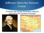 jefferson alters the nation s course
