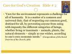 care for god s creation slide 2