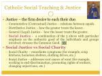 catholic social teaching justice