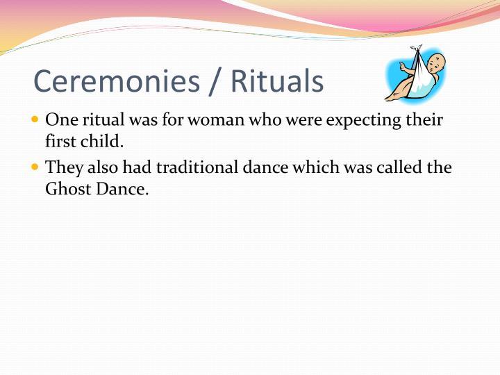 Ceremonies rituals