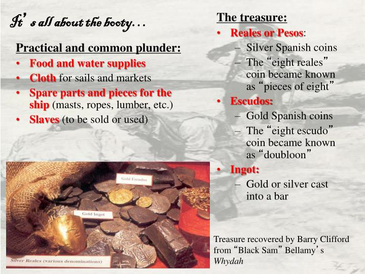 Practical and common plunder: