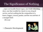 the significance of nothing12