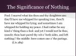 the significance of nothing9