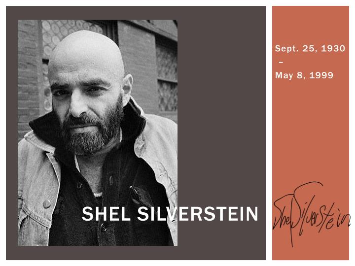 account of the life and works of shelly silverstein