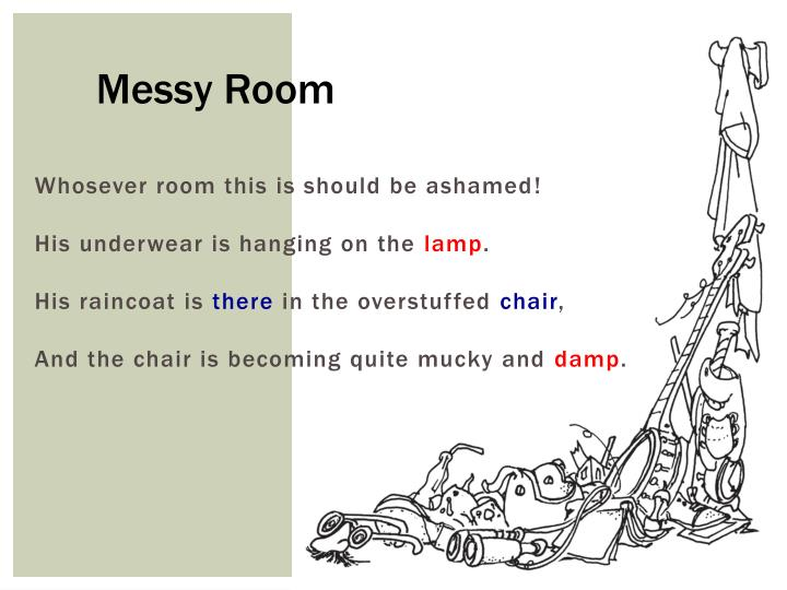 messy room by shel silverstein The planet of mars by shel silverstein is this what nasa is looking for on find this pin and more on shel silverstein by judi thatcher poet bio : shel silverstein mastered several areas of literature during his lifetime, including children's poetry and prose, cartoons, and songwriting.
