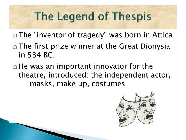 The Legend of Thespis
