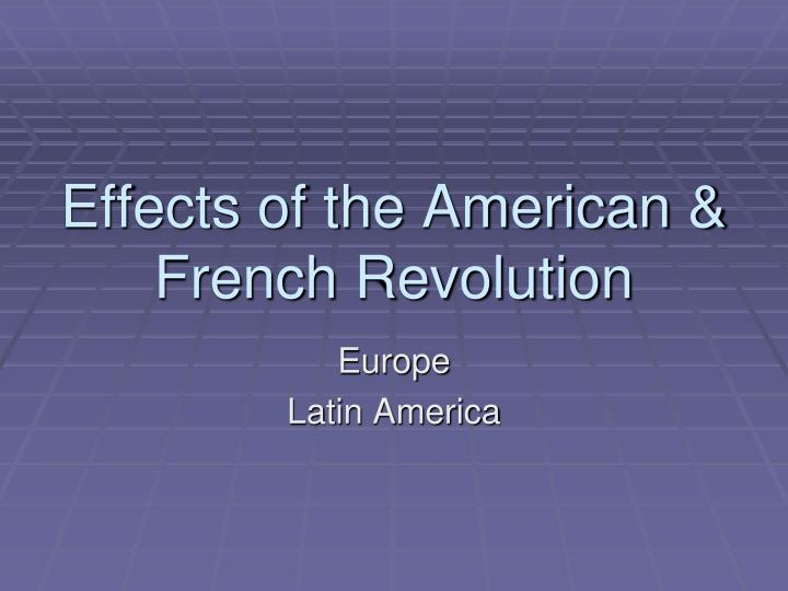 effects of the american french revolution n.