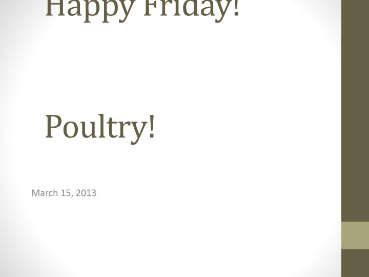 happy friday poultry n.