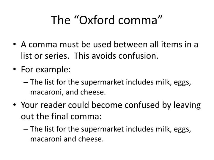 """The """"Oxford comma"""""""