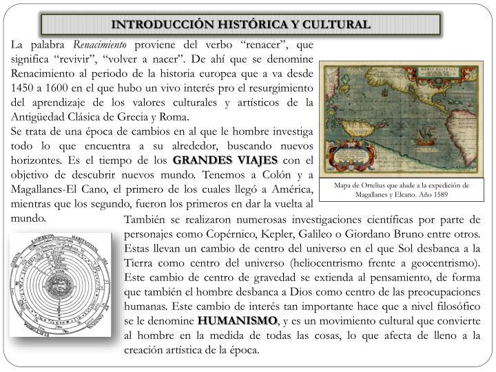 INTRODUCCIÓN HISTÓRICA Y CULTURAL