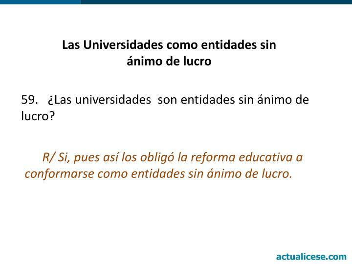 Las Universidades como entidades sin