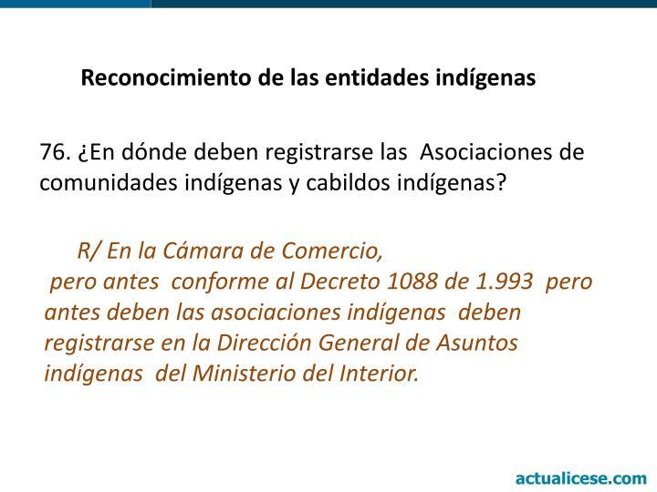 Reconocimiento de las entidades indígenas