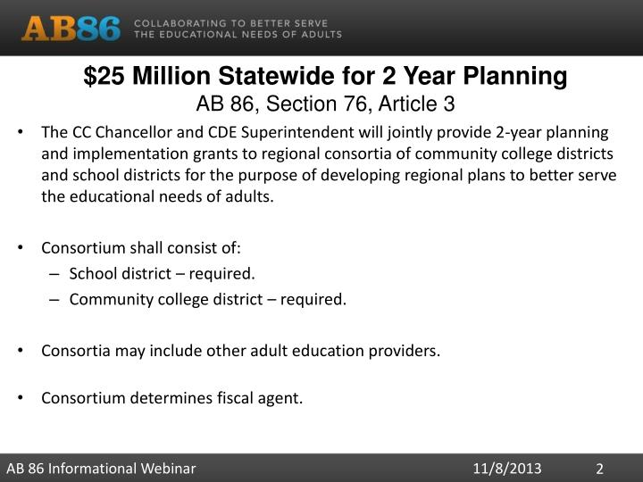 25 million statewide for 2 year planning ab 86 section 76 article 3