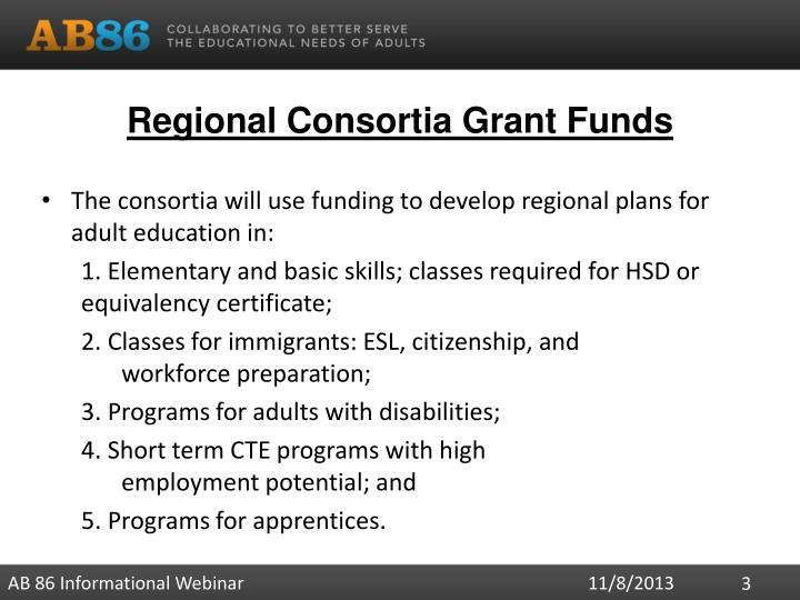 Regional consortia grant funds