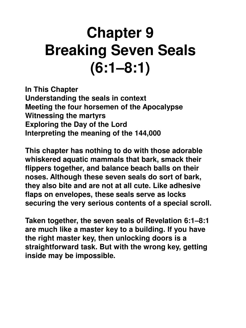 PPT - Chapter 9 Breaking Seven Seals ( 6:1–8:1) In This
