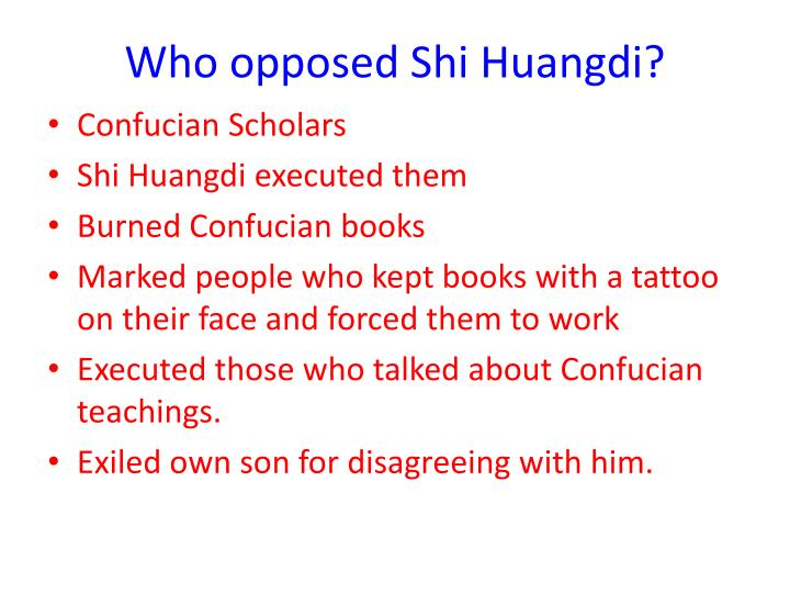 Who opposed Shi