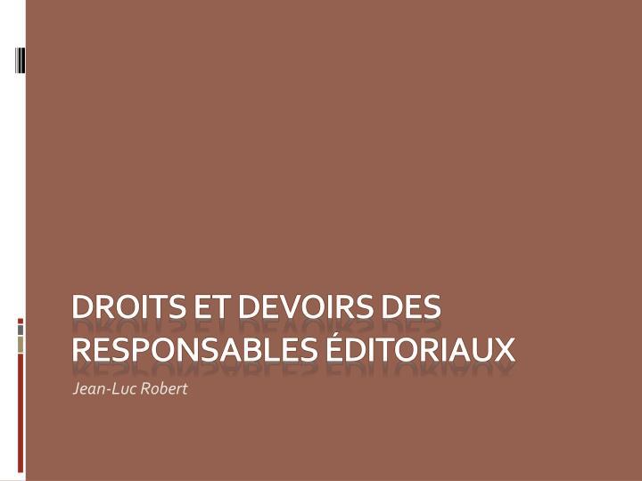 Droits et devoirs des responsables éditoriaux