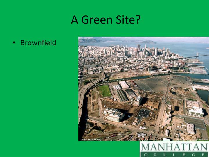 A Green Site?