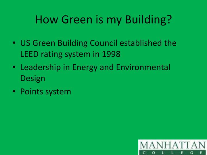 How Green is my Building?