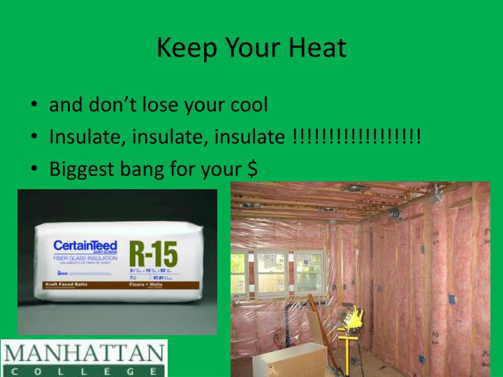 Keep Your Heat