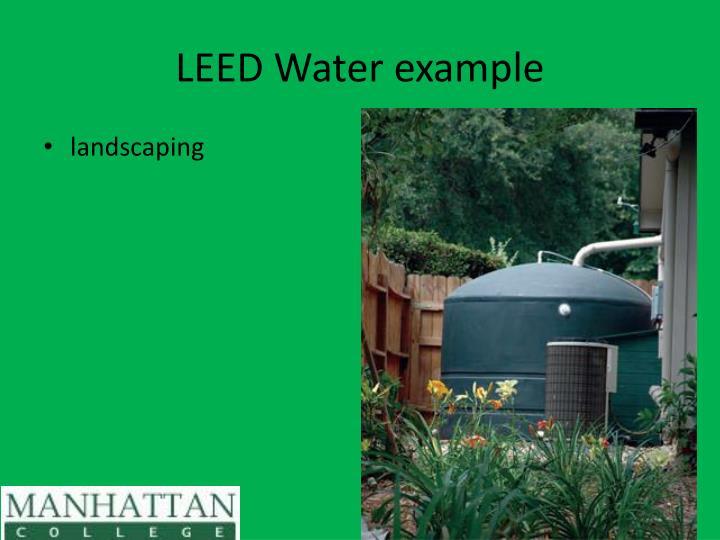 LEED Water example