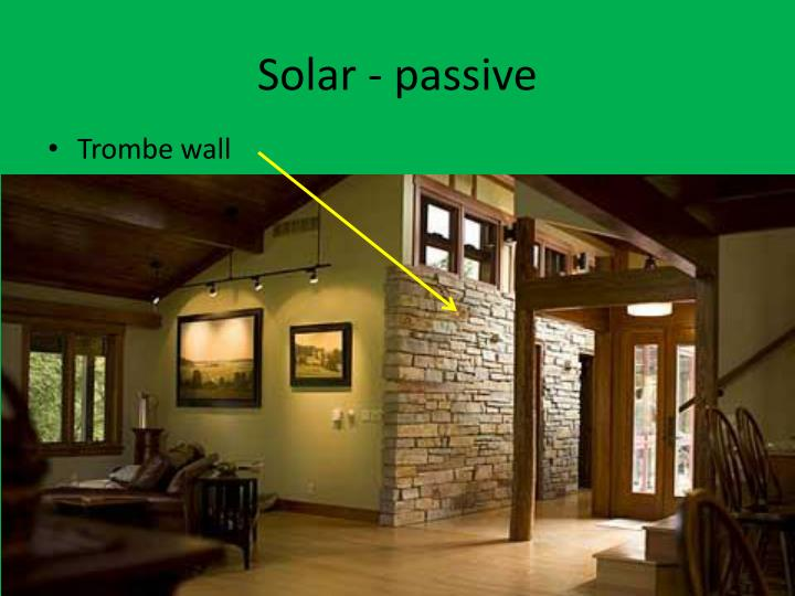 Solar - passive
