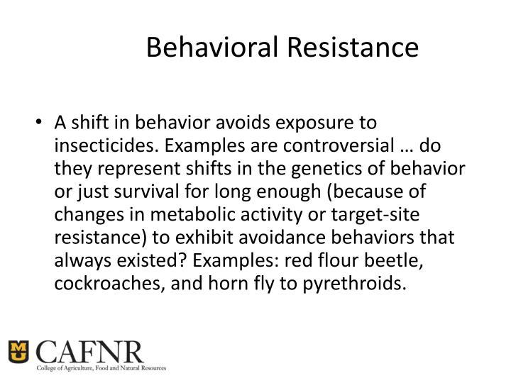 Behavioral Resistance