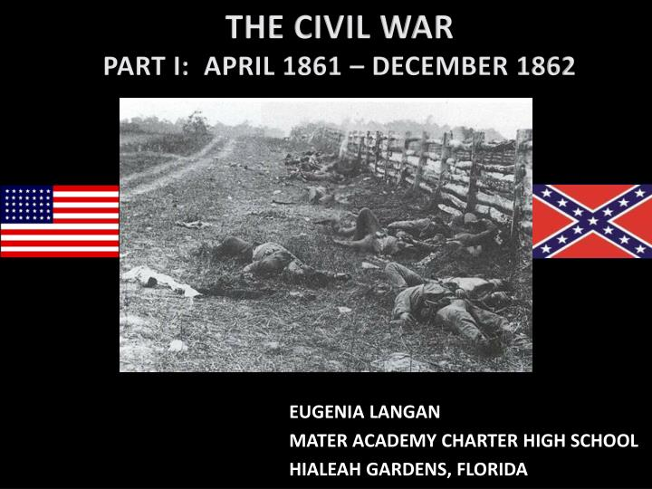 the civil war part i april 1861 december 1862 n.