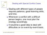 dealing with special conflict cases4