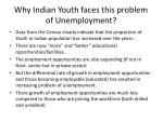 why indian youth faces this problem of unemployment