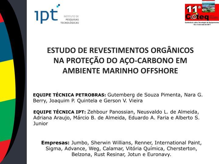 Estudo de revestimentos org nicos na prote o do a o carbono em ambiente marinho offshore