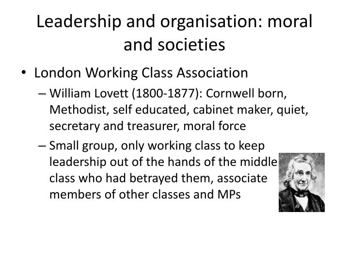 Leadership and organisation: moral and societies