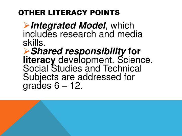 Other Literacy Points