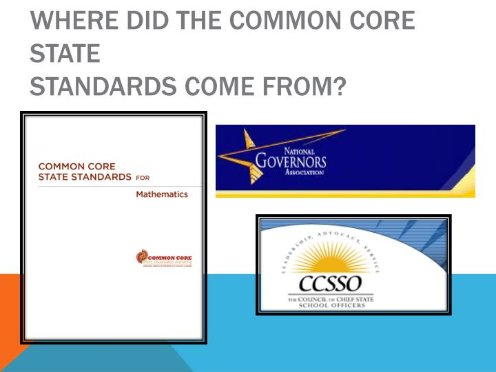 Where did the Common Core State