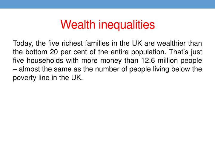 Wealth inequalities