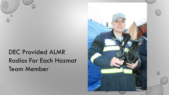 DEC Provided ALMR Radios For Each Hazmat Team Member