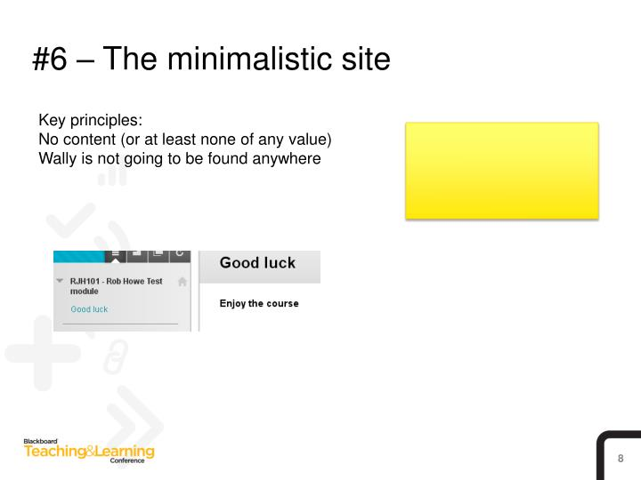 #6 – The minimalistic site