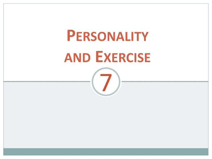 personality and exercise n.